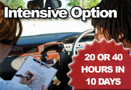 Intensive Driving Lessons - 20 or 40 Hours in 10 Days.